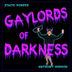 Gaylords of Darkness