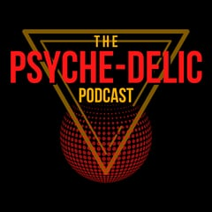 The Psyche-Delic Podcast