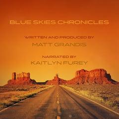 Blue Skies Chronicles®