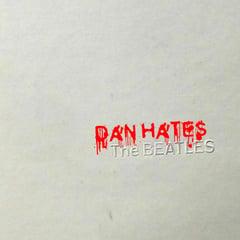 Dan Hates The Beatles