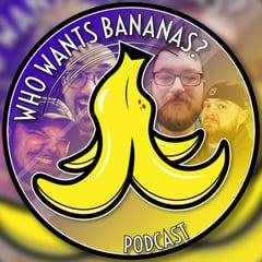 Who Wants Bananas?