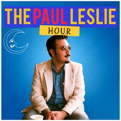 The Paul Leslie Hour