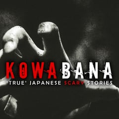 Kowabana: 'True' Japanese scary stories from around the internet