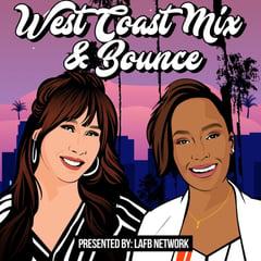 West Coast Mix & Bounce