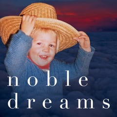 Noble Dreams