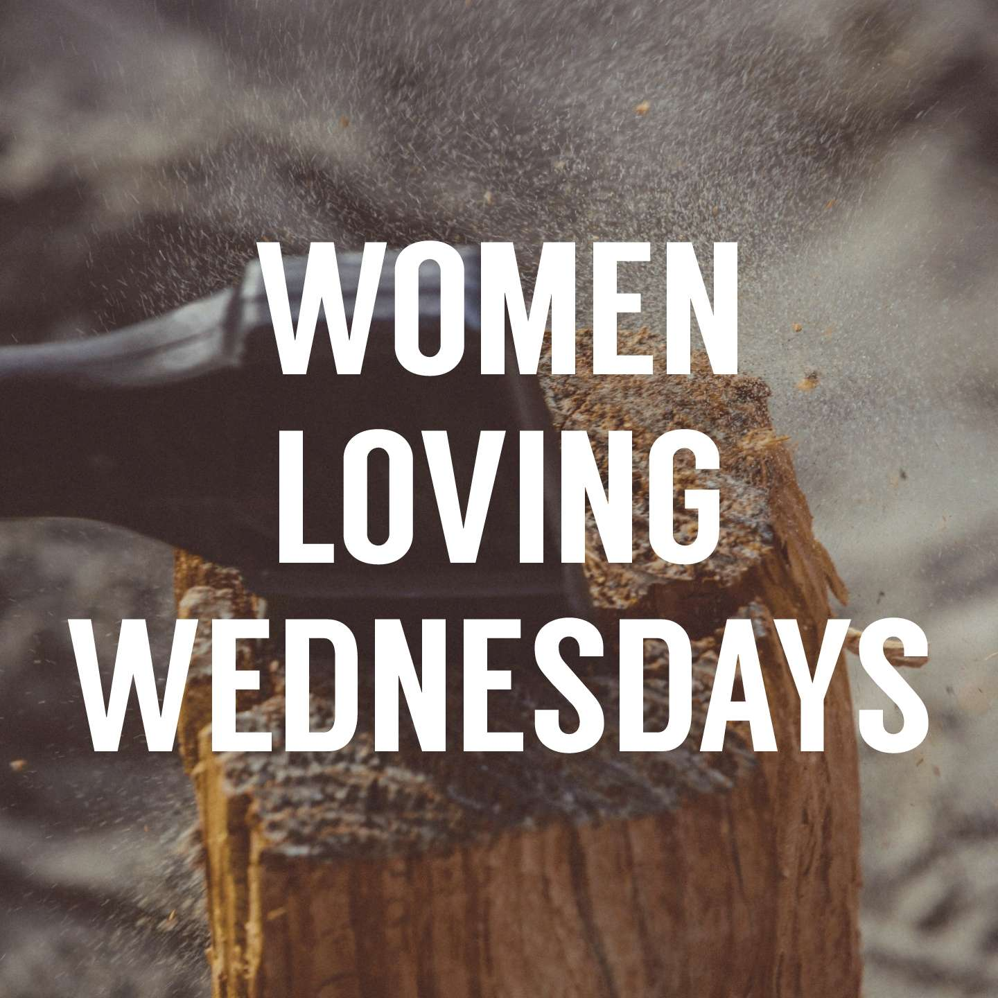 WLW 001: Women Loving Wednesdays
