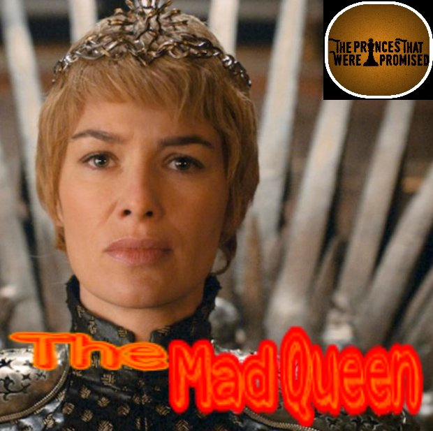 The Mad Queen (301)