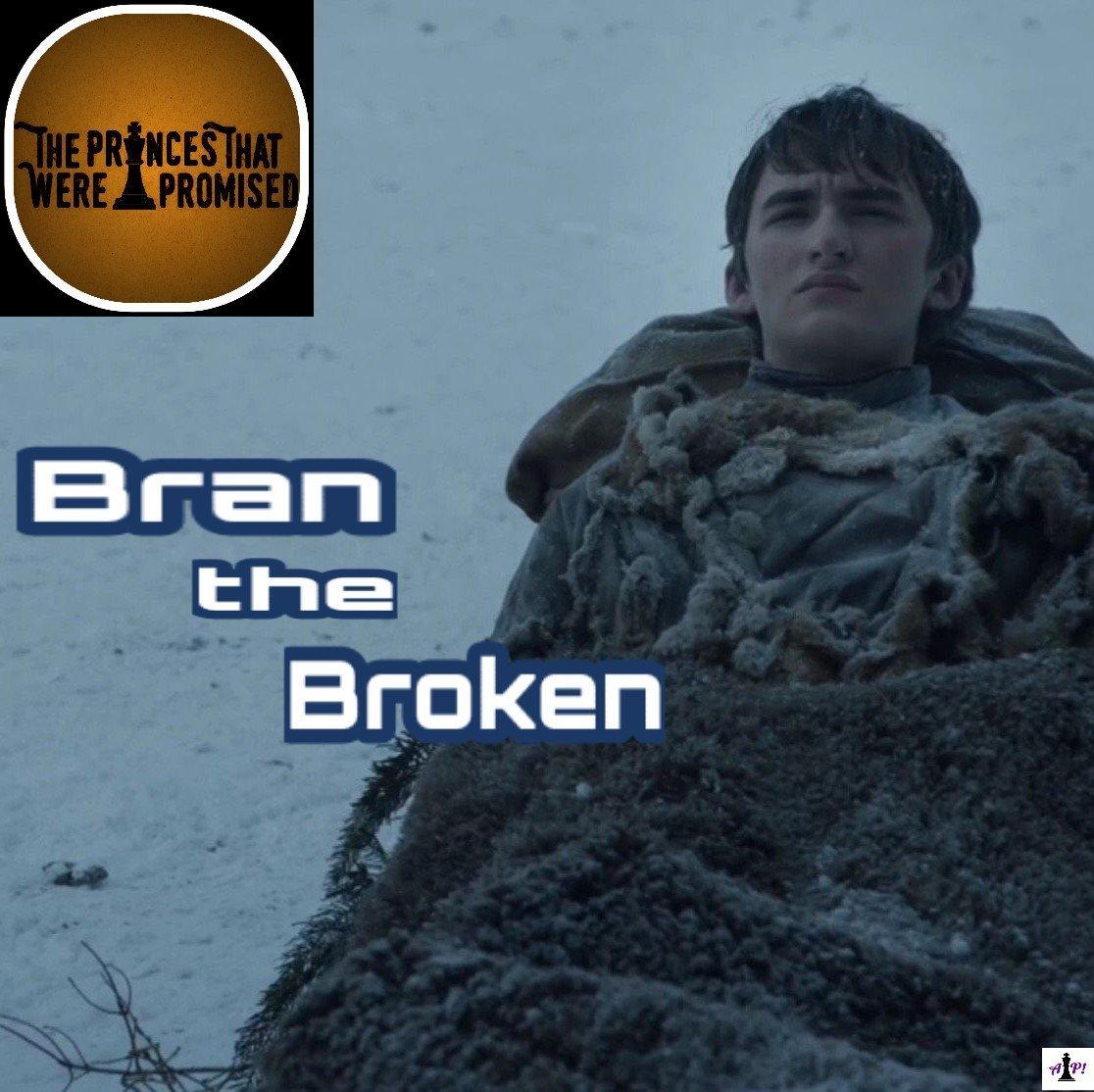 Bran the Broken (303)