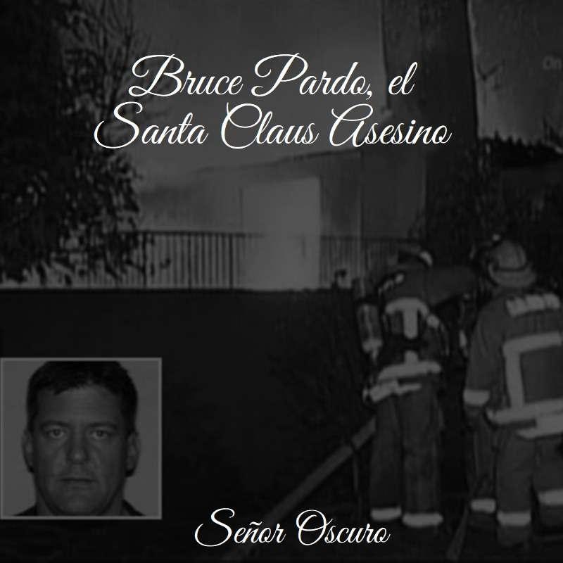 Bruce Pardo, el Santa Claus Asesino
