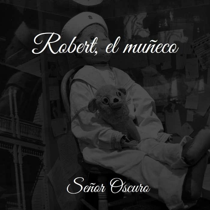 Robert, el muñeco