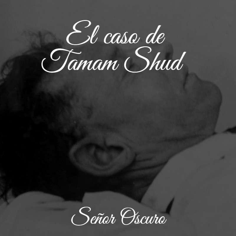 El caso de Tamam Shud