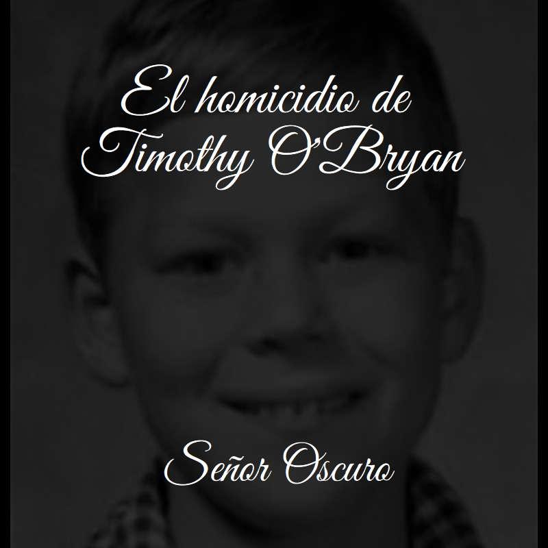 El homicidio de Timothy O'Bryan (Caso Candyman)