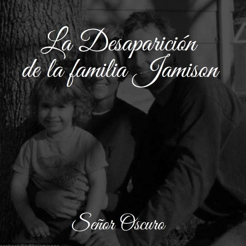 La desaparición de la familia Jamison