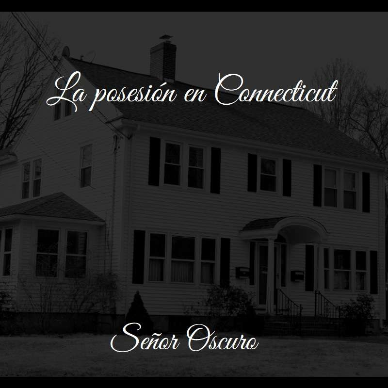 La posesión en Connecticut