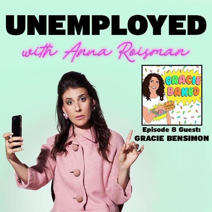Episode 8: Cookies & Dreams! Becoming An Entrepreneur with Gracie Bensimon