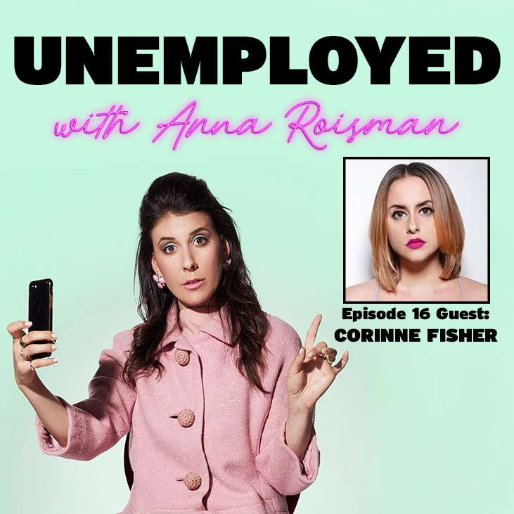 Turning A Breakup Into An Empire with Corinne Fisher
