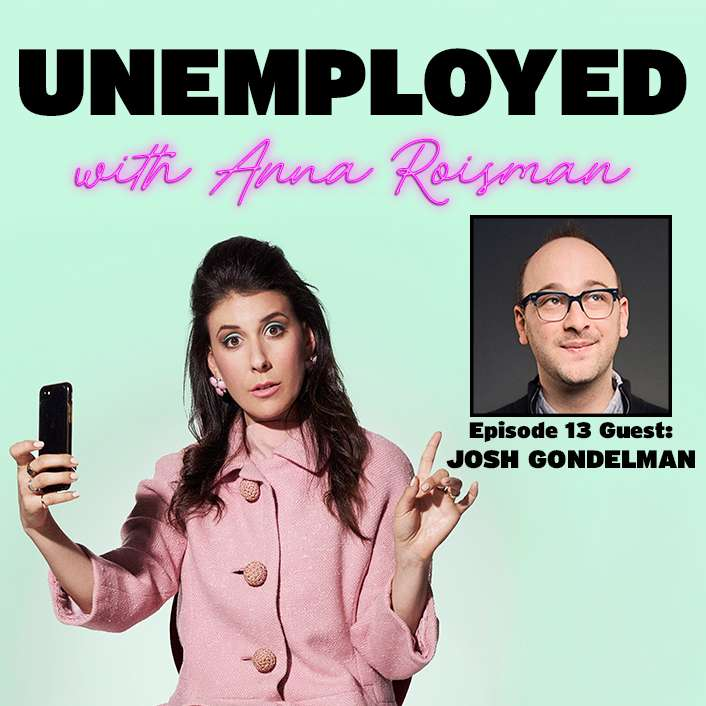 Episode 13: The King Of Pep Talks & Comedy Writing with Josh Gondelman