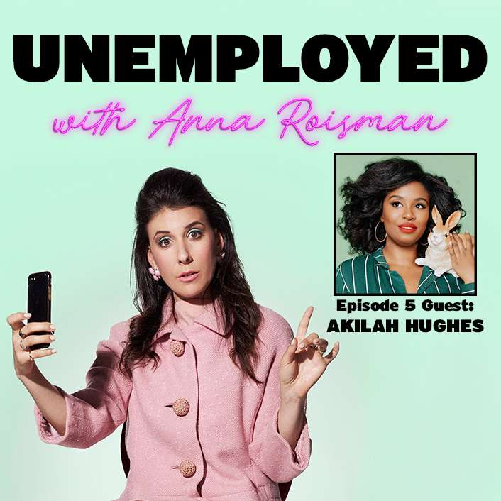 Episode 5: From Youtube to Me Time with Akilah Hughes