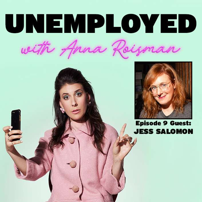 Episode 9: From Lawyer to Late Night Comedian, it's Jess Salomon!