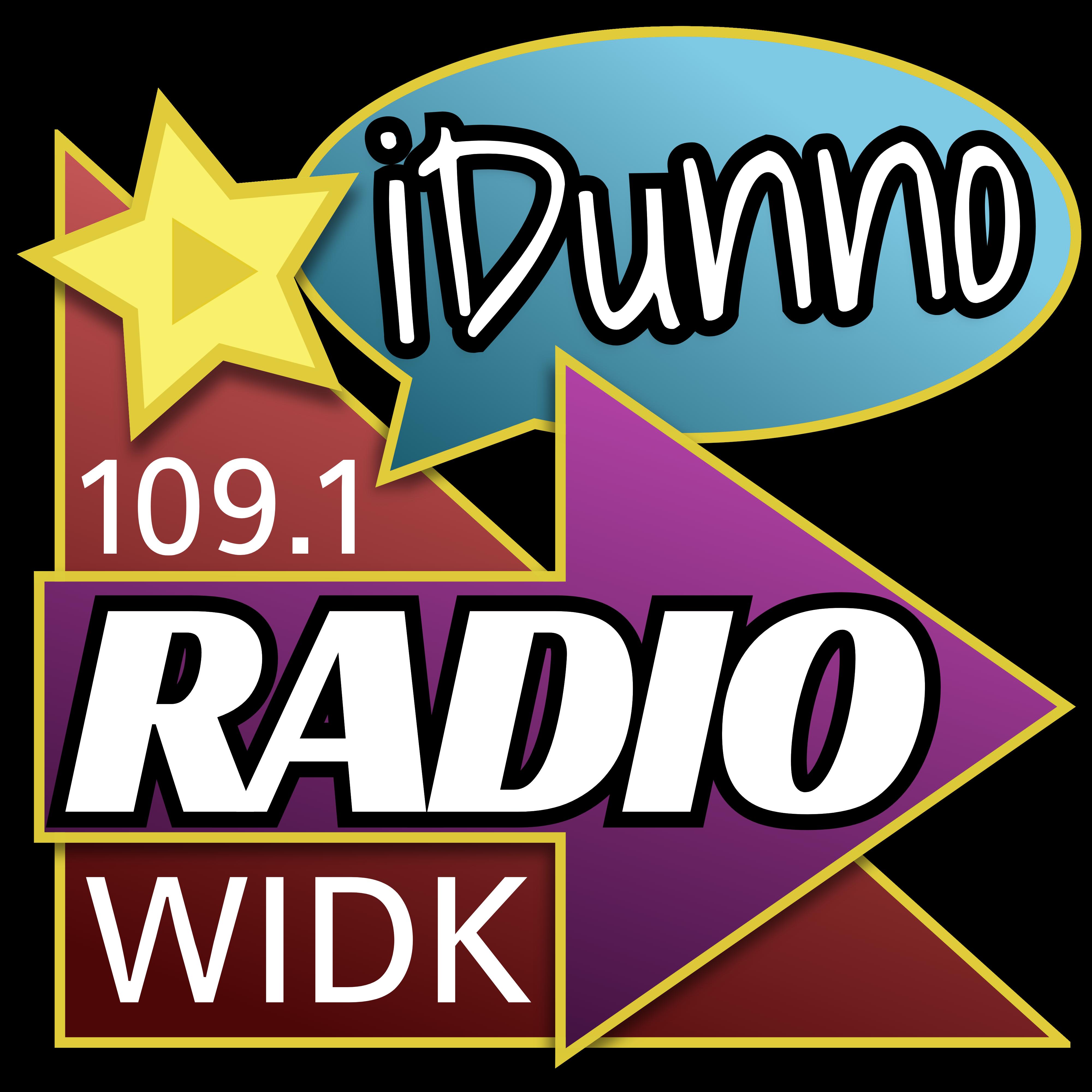 iDunnoRadio - 109.1 WIDK