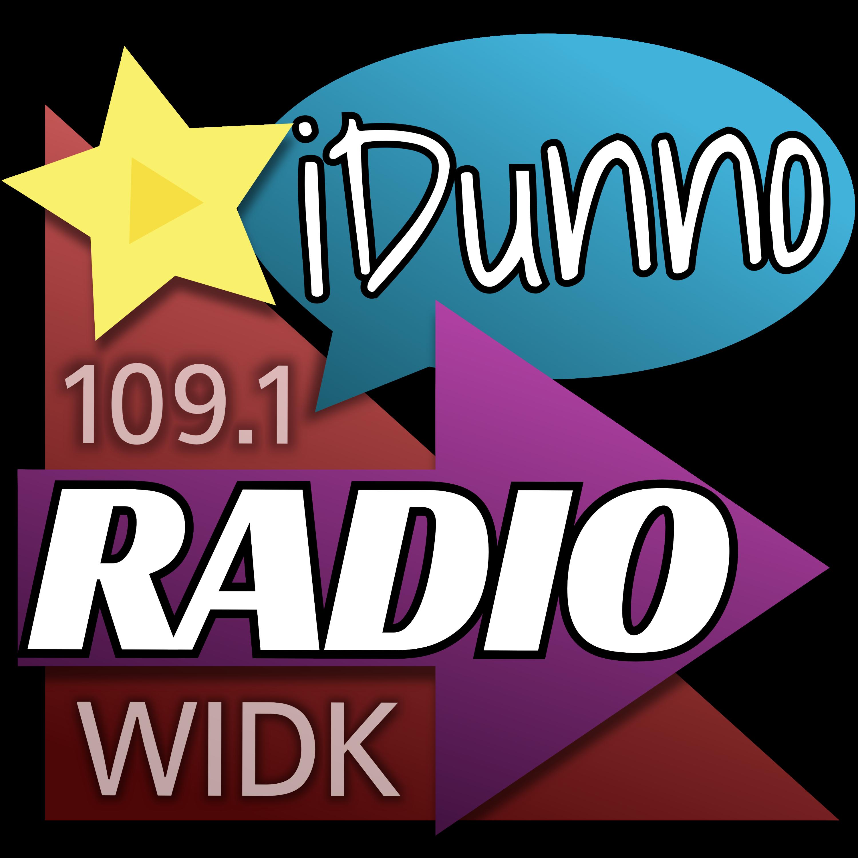 WIDK - iDunnoRadio