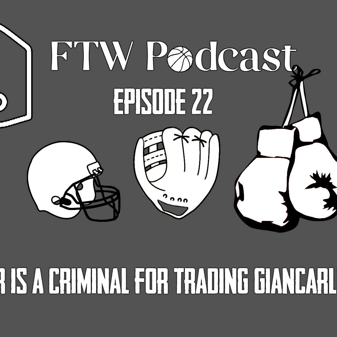 Episode 22 - Derek Jeter is a Criminal for Trading Giancarlo Stanton