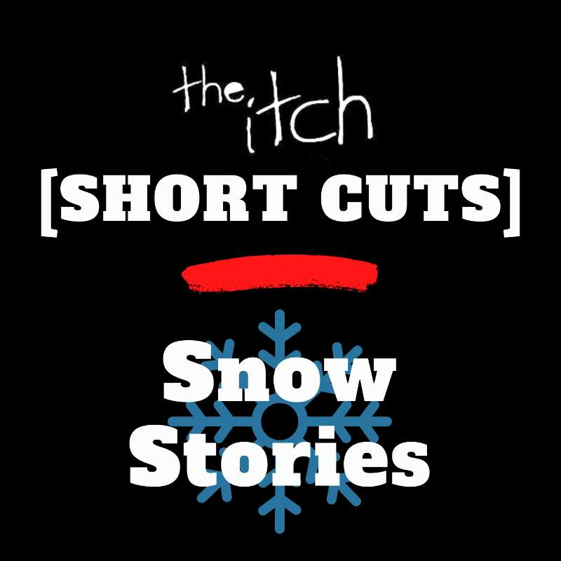[Short Cuts] Snow Stories