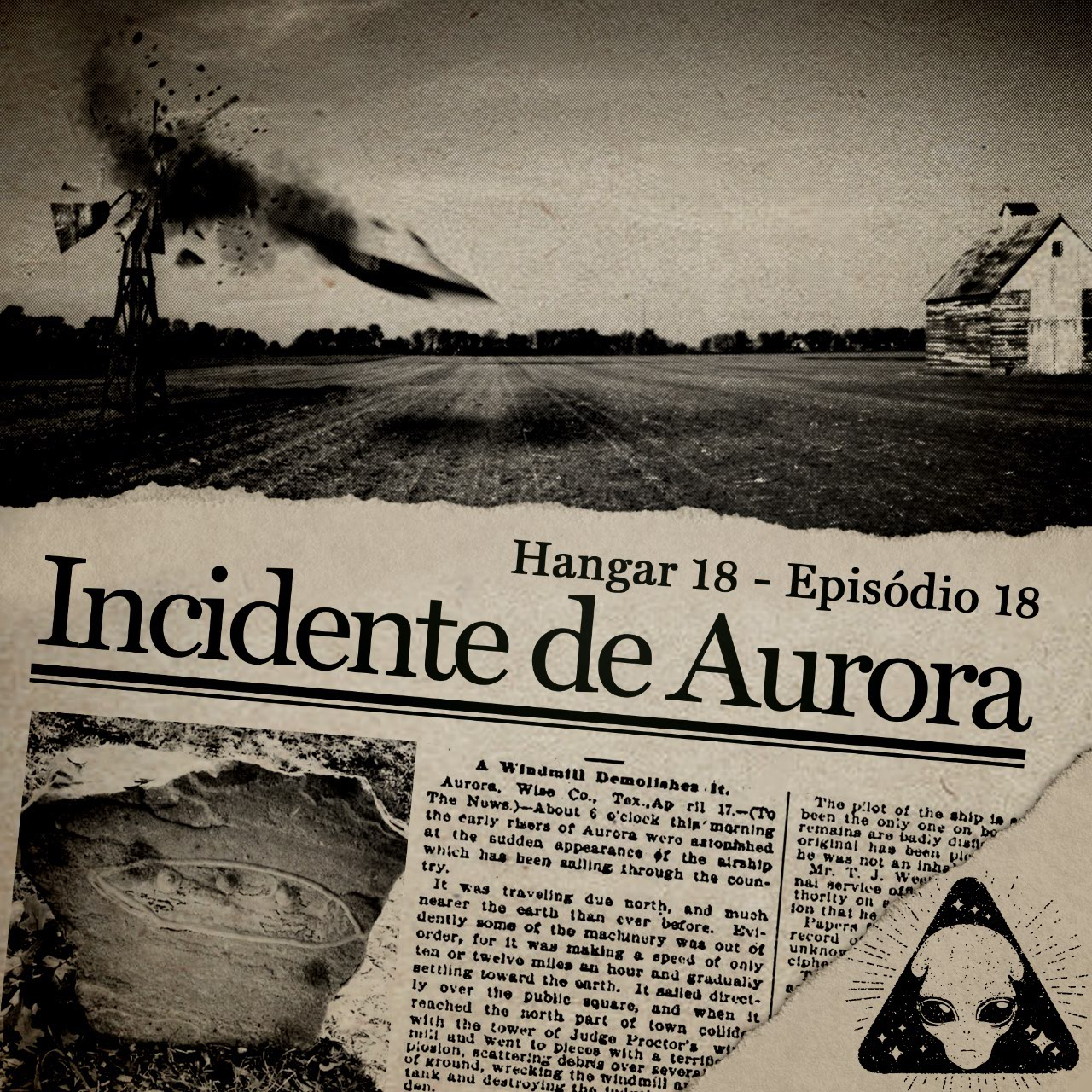 Hangar 18 - Ep 018 - Incidente de Aurora