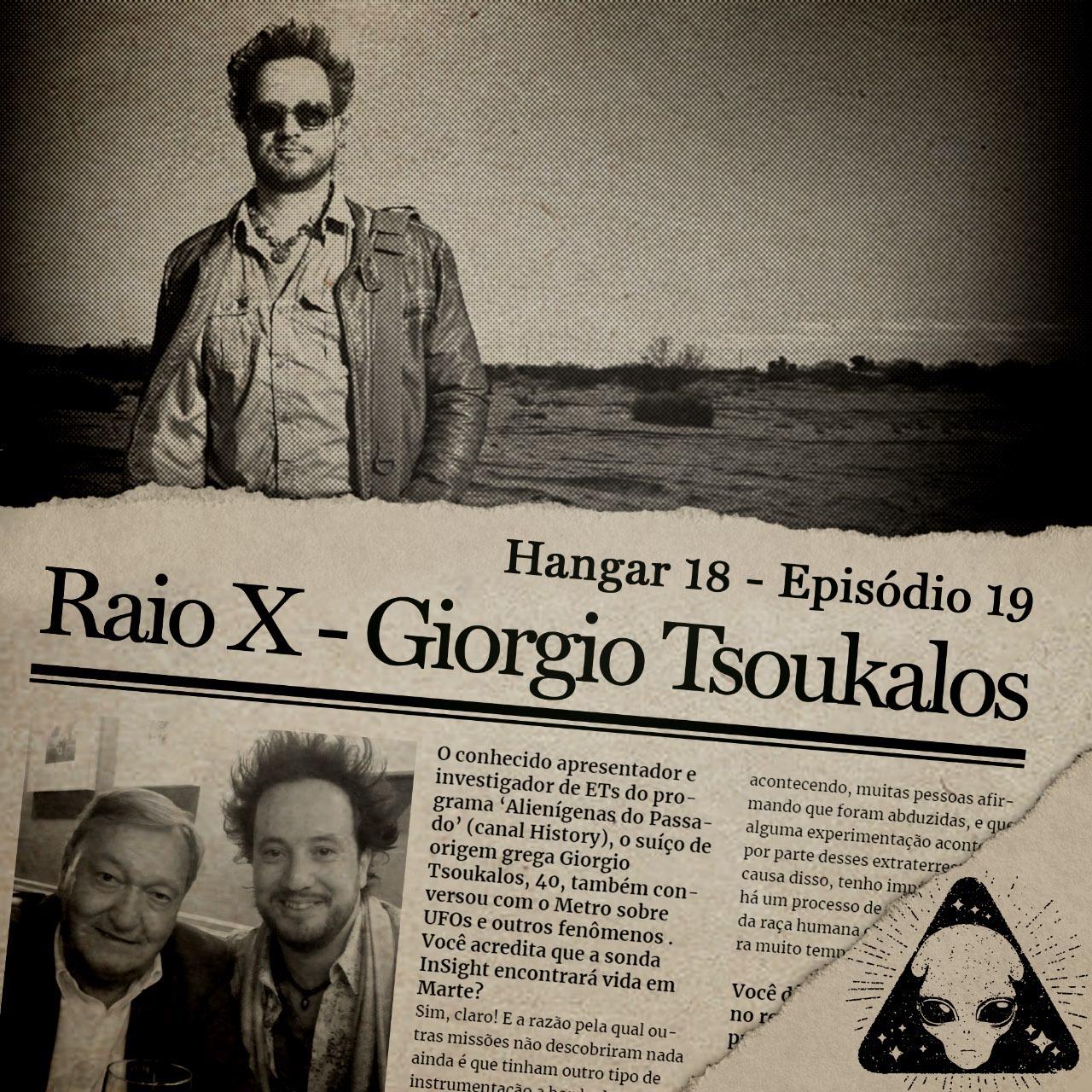 Hangar 18 - Ep 019 - Raio X: Giorgio Tsoukalos