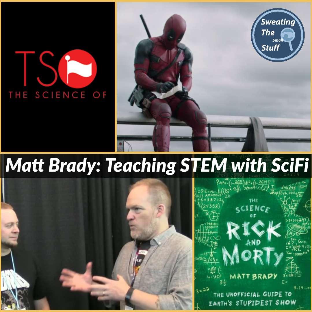 034 - Matt Brady: A Better Way To Teach, Powered by Pop Culture
