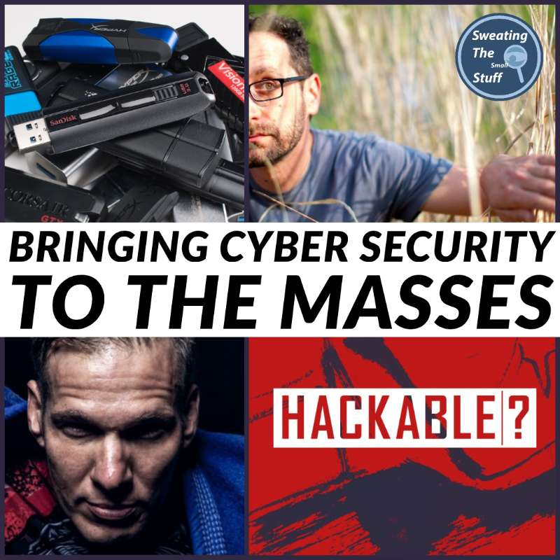 037 - Hackable?: Bringing Cyber Security To The Masses!