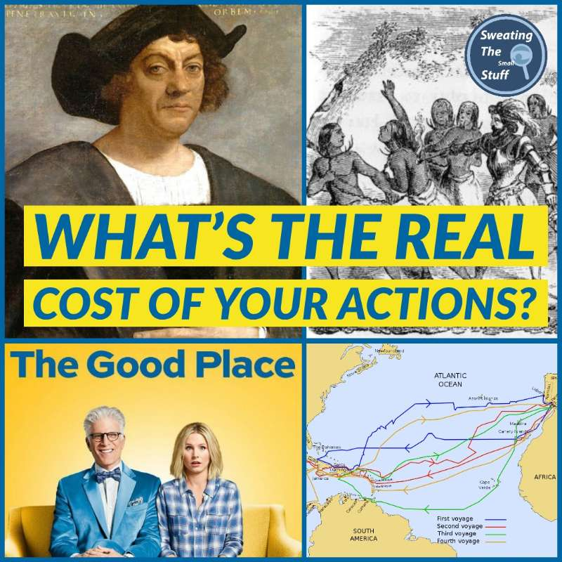 35 -035 - The Good Place: Do you Know The Real Cost Of Your Actions?