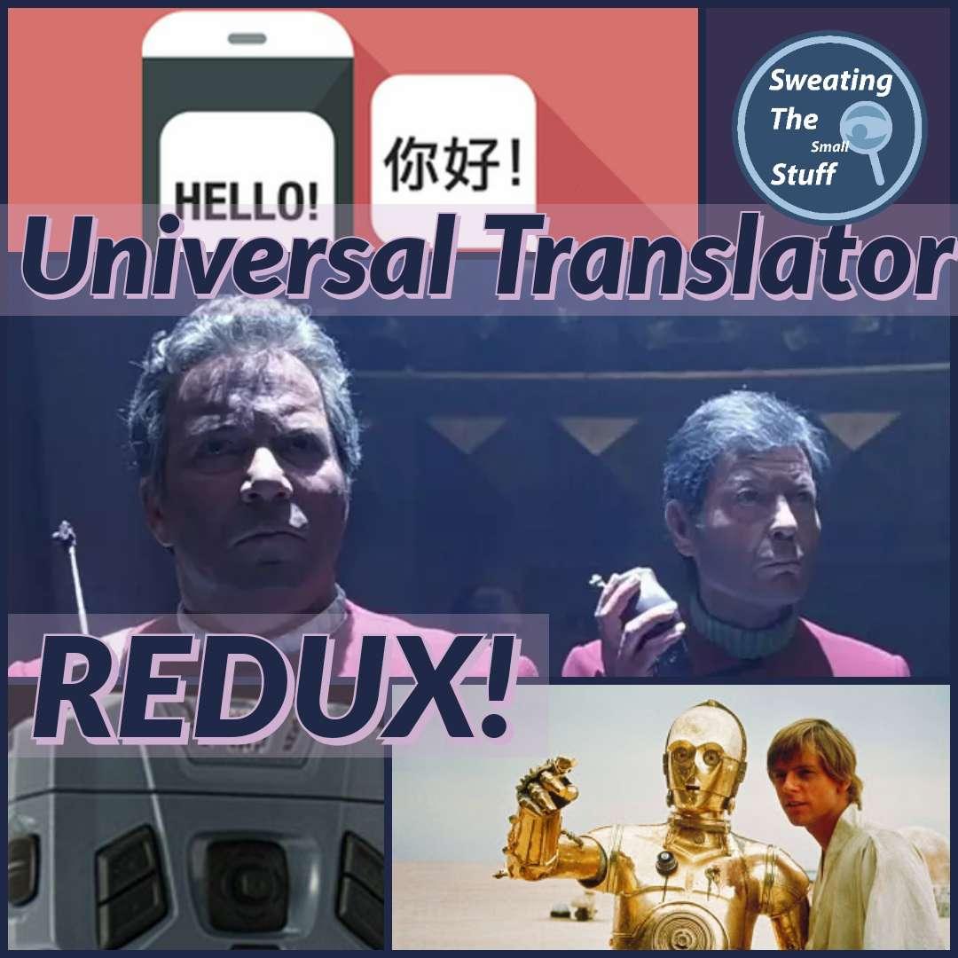 038 - Star Trek: Universal Translator REDUX!