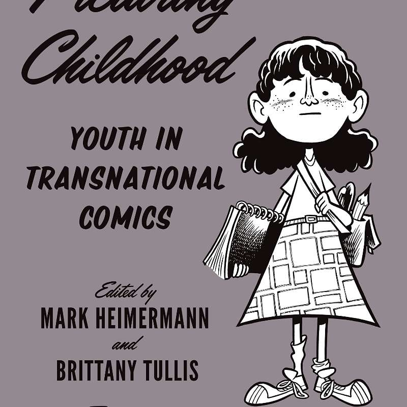 10.7: Revisted: Picturing Childhood: Youth in Transnational Comics