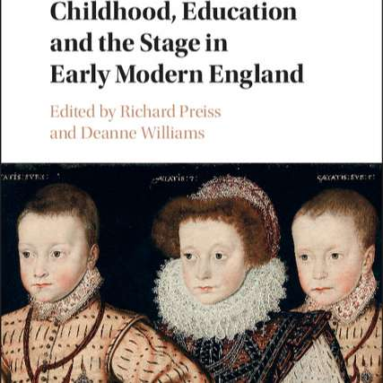 12.6: Revisiting Childhood, Education, and the Stage in Early Modern England