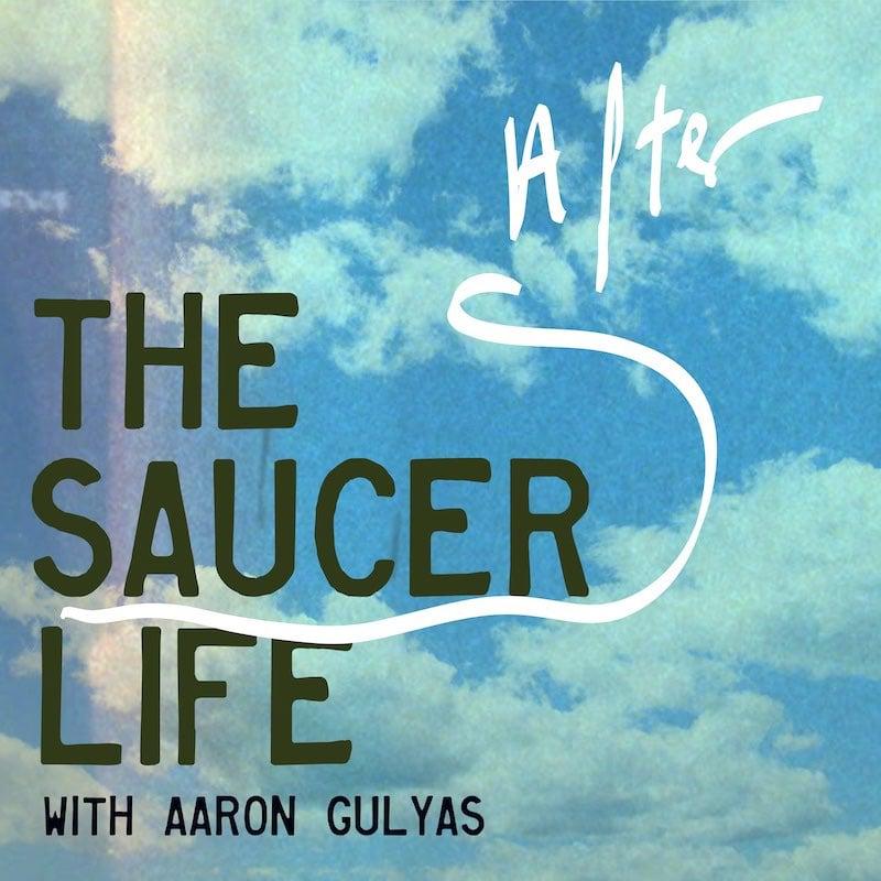 The Saucer Life