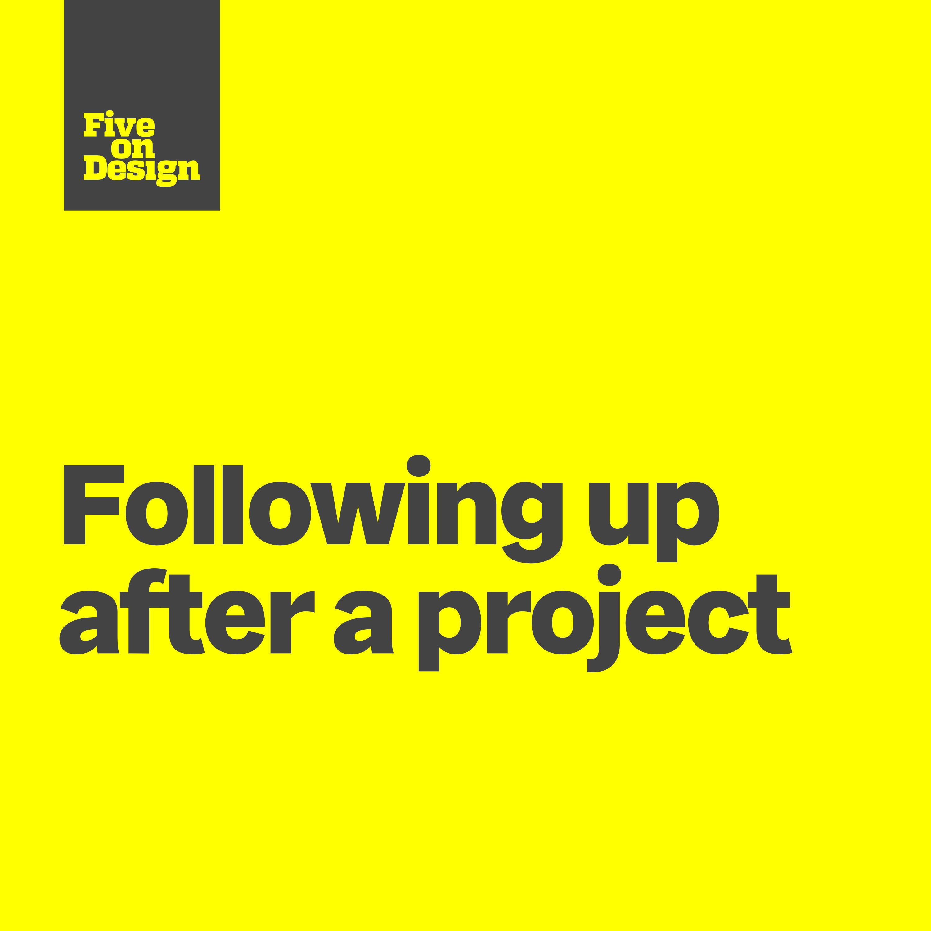 Following up after a project