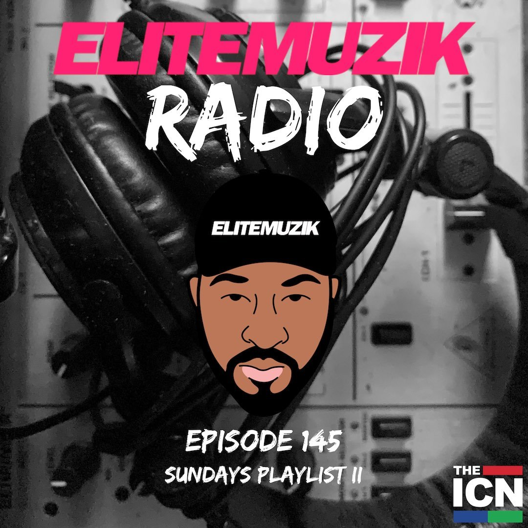 Episode 145 (Sunday Playlist II)