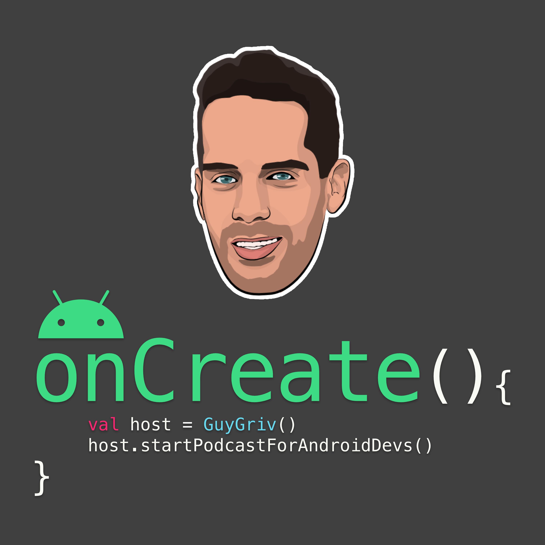 onCreate - מפתחי אנדרואיד מדברים