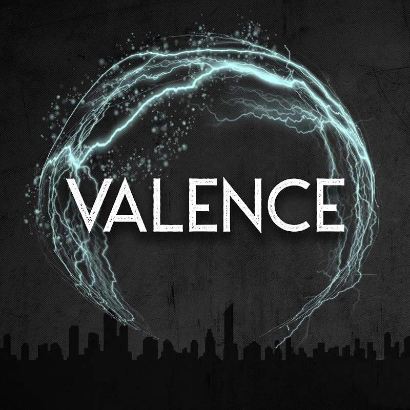 Coming Soon: VALENCE