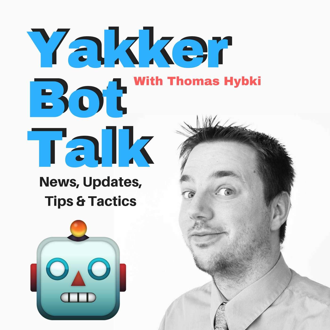 Yakker Bot Talk