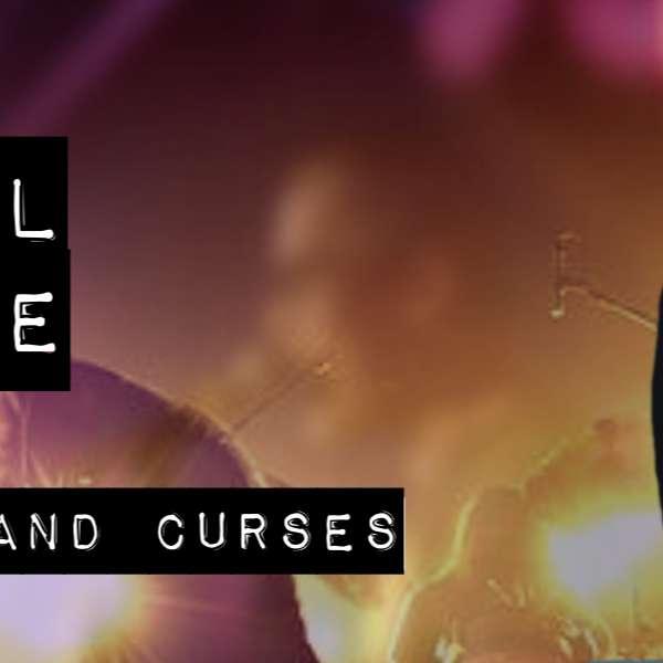 Episode 2: Spells and Curses