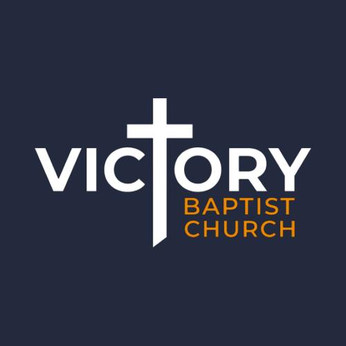Victory Baptist Church - Sermons