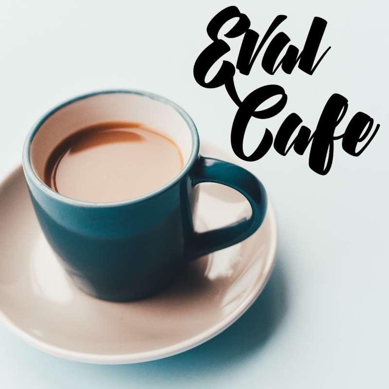 Eval Cafe