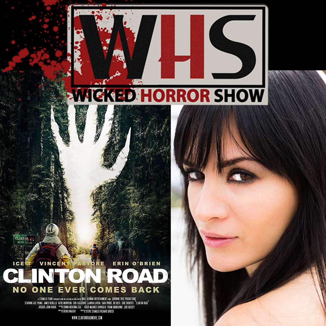 Wicked Horror Show presents: indie horror movie Clinton Road with actress Erin O'Brien