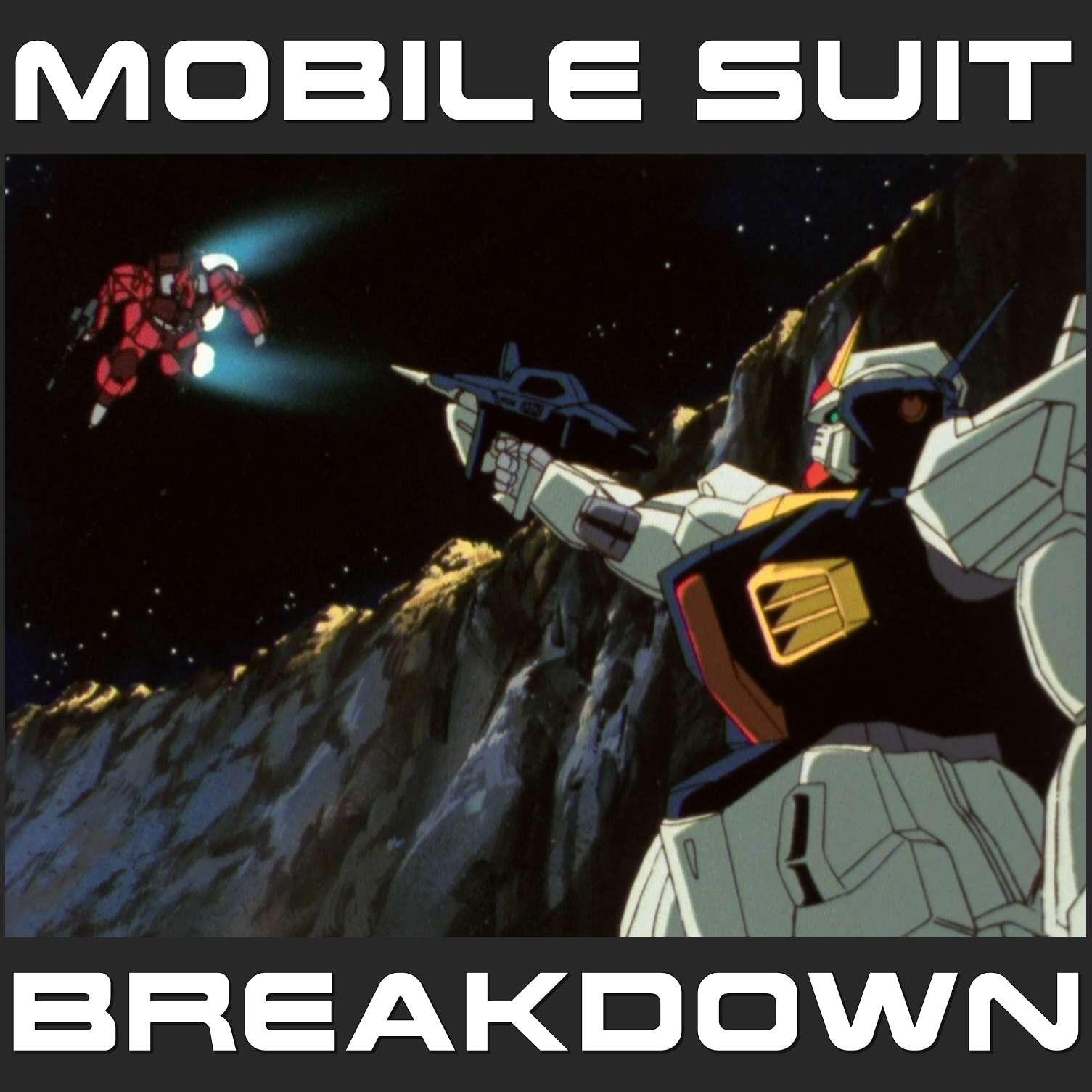 Mobile Suit Breakdown: the Gundam Anime Podcast - Podcast – Podtail