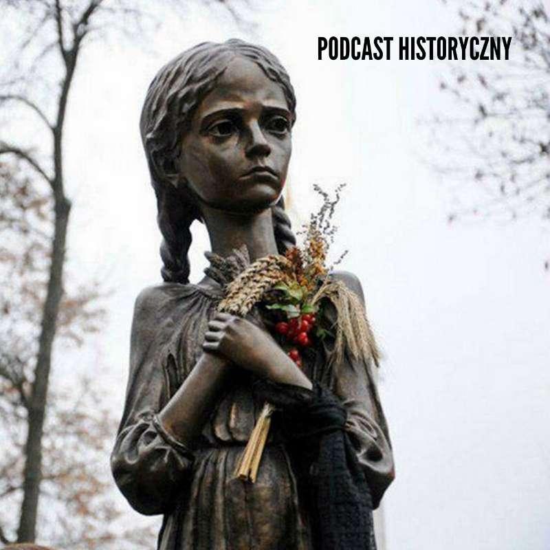 Hołodomor - Wielki Głód na Ukrainie