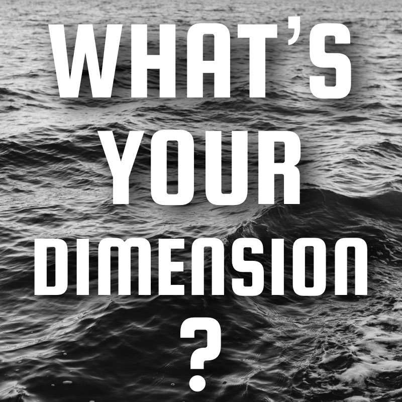 What's Your Dimension?