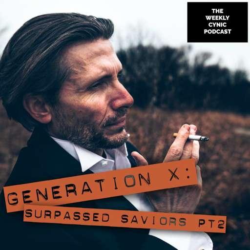 GenX: Surpassed Saviors, PT2