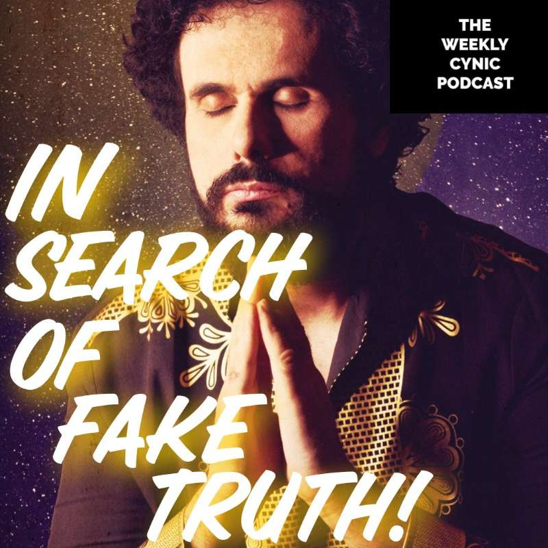 Ep.49 – In Search Of Fake Truth
